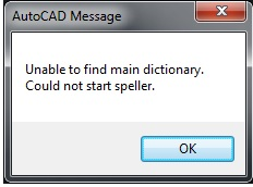 Khắc phục lỗi Unable to find main dictionary- Could not start speller trong AutoCAD