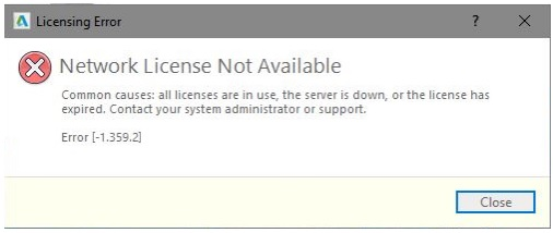 Khắc phục lỗi Network License Not Available Error [-1.359.2]